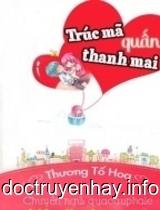 Trúc Mã Quấn Thanh Mai